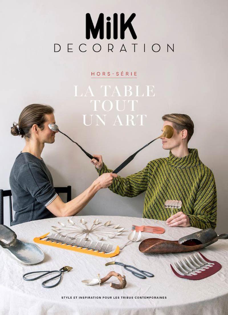 Milk Decoration (Hors-Série No. 8) - Le Table, Tout Un Art