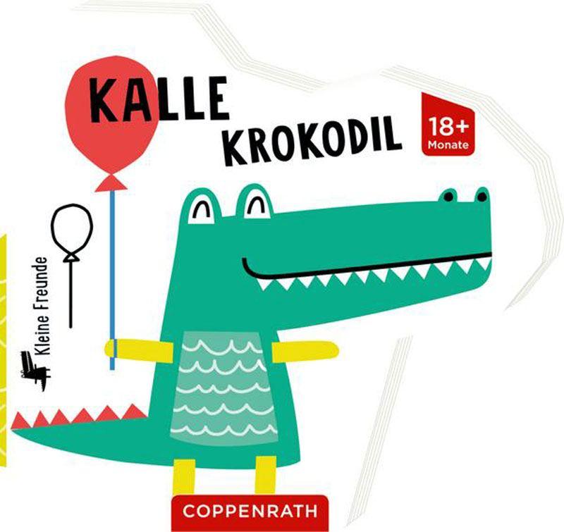 Kleine Freunde: Kalle Krokodil
