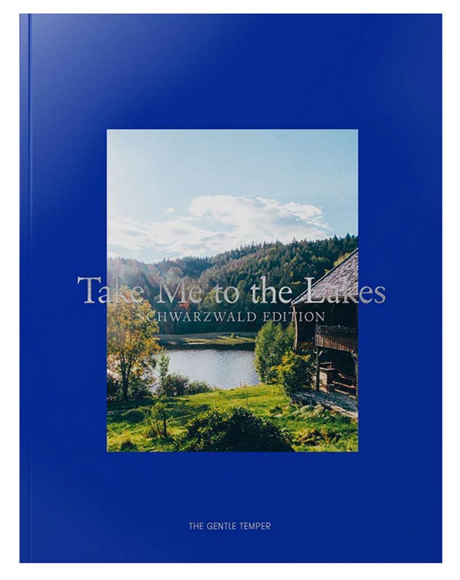 Take Me to the Lakes - Schwarzwald Edition