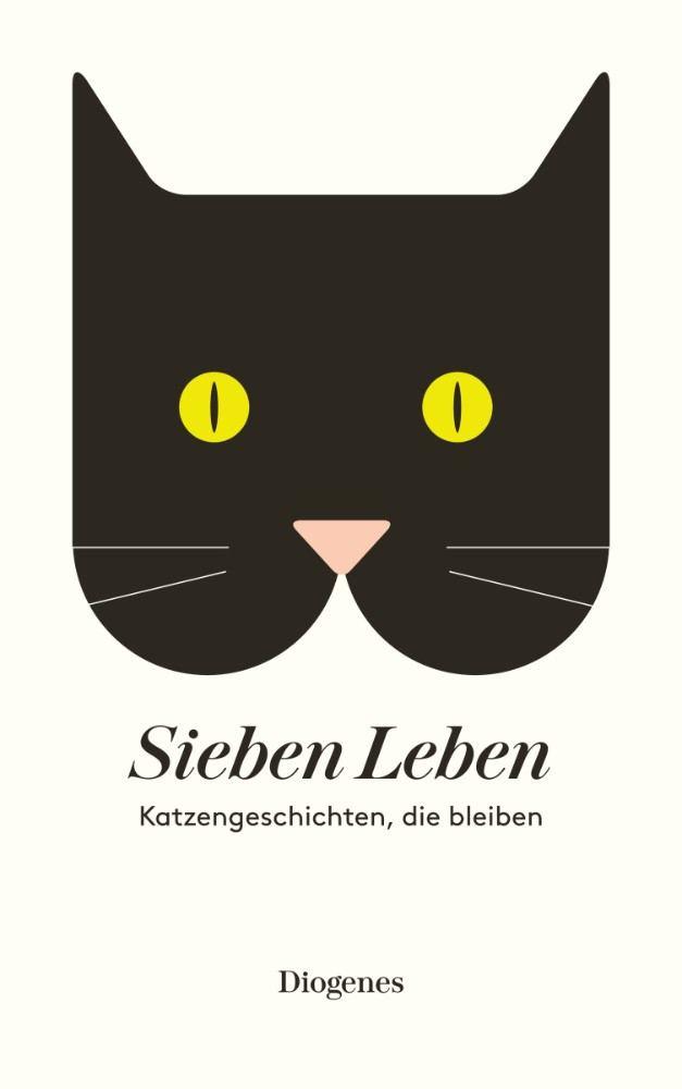 Sieben Leben - Katzengeschichten, die bleiben