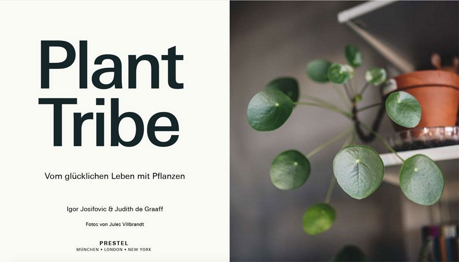 Plant Tribe: Leben mit Pflanzen