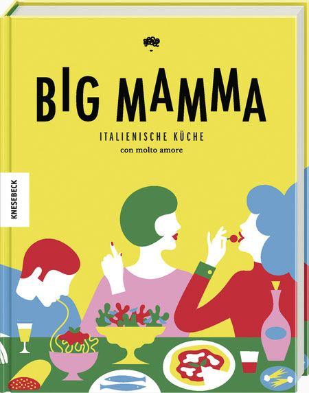 Big Mamma: Italienische Küche con molto amore