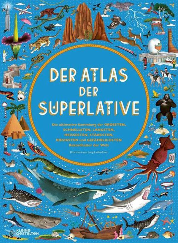 Der Atlas der Superlative