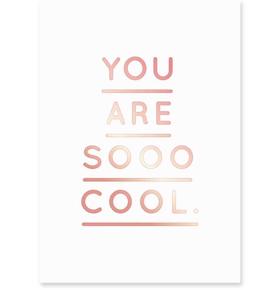 You Are Sooo Cool Postkarte