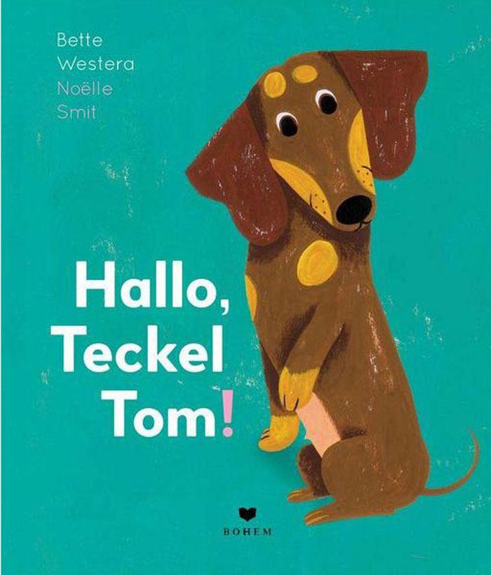 Hallo Teckel, Tom!