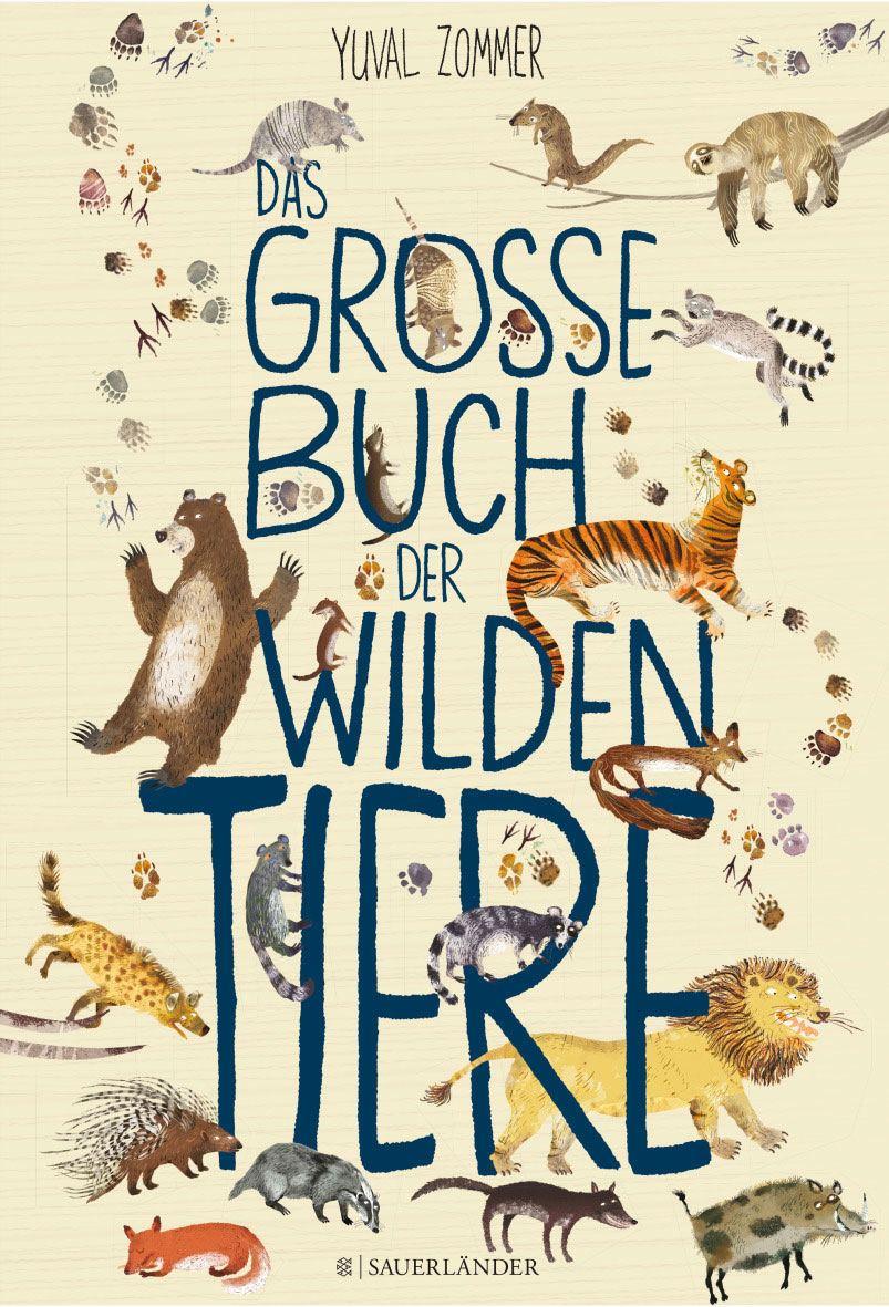 Das grosse Buch der wilden Tiere