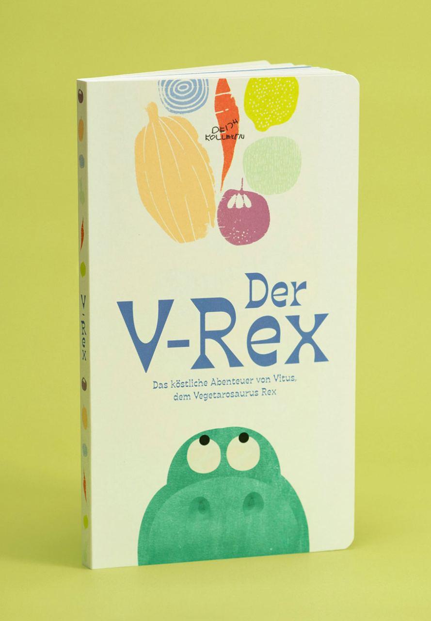 Der V-Rex - Das köstliche Abenteuer von Vitus, dem Vegetarosaurus Rex