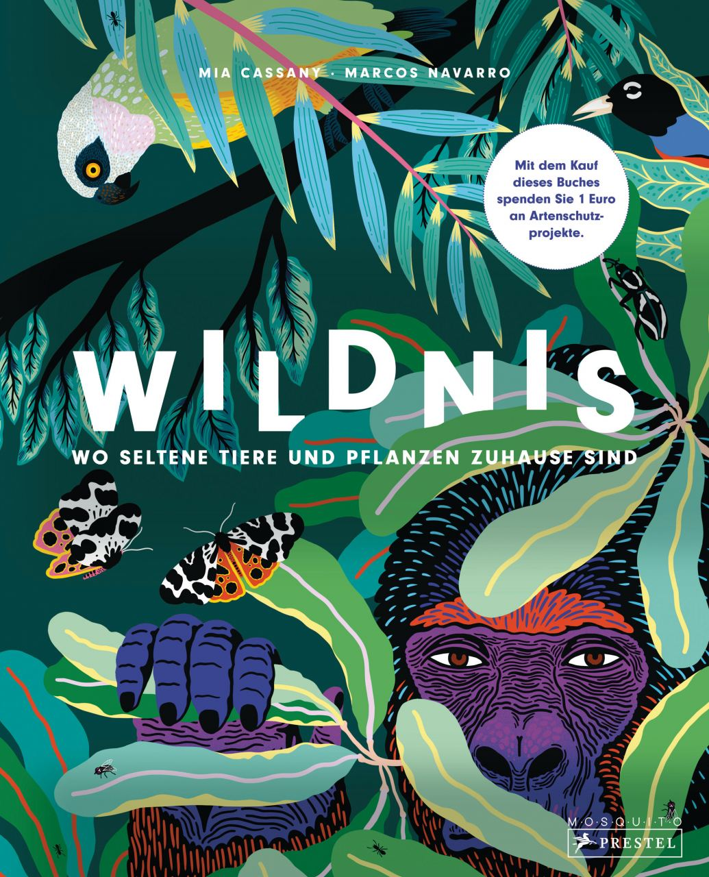 Wildnis - Wo seltene Tiere und Pflanzen zuhause sind