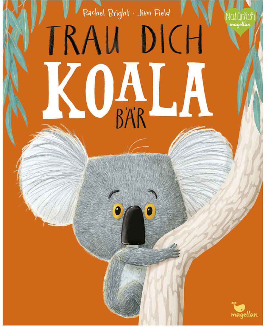 Trau dich, Koalabär!