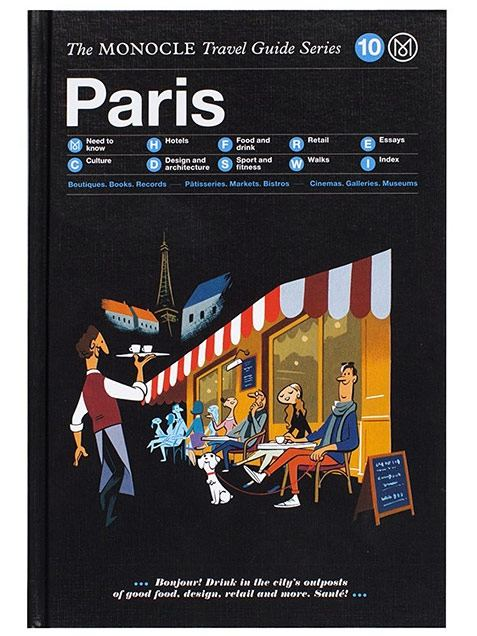 Paris: The Monocle Travel Guide
