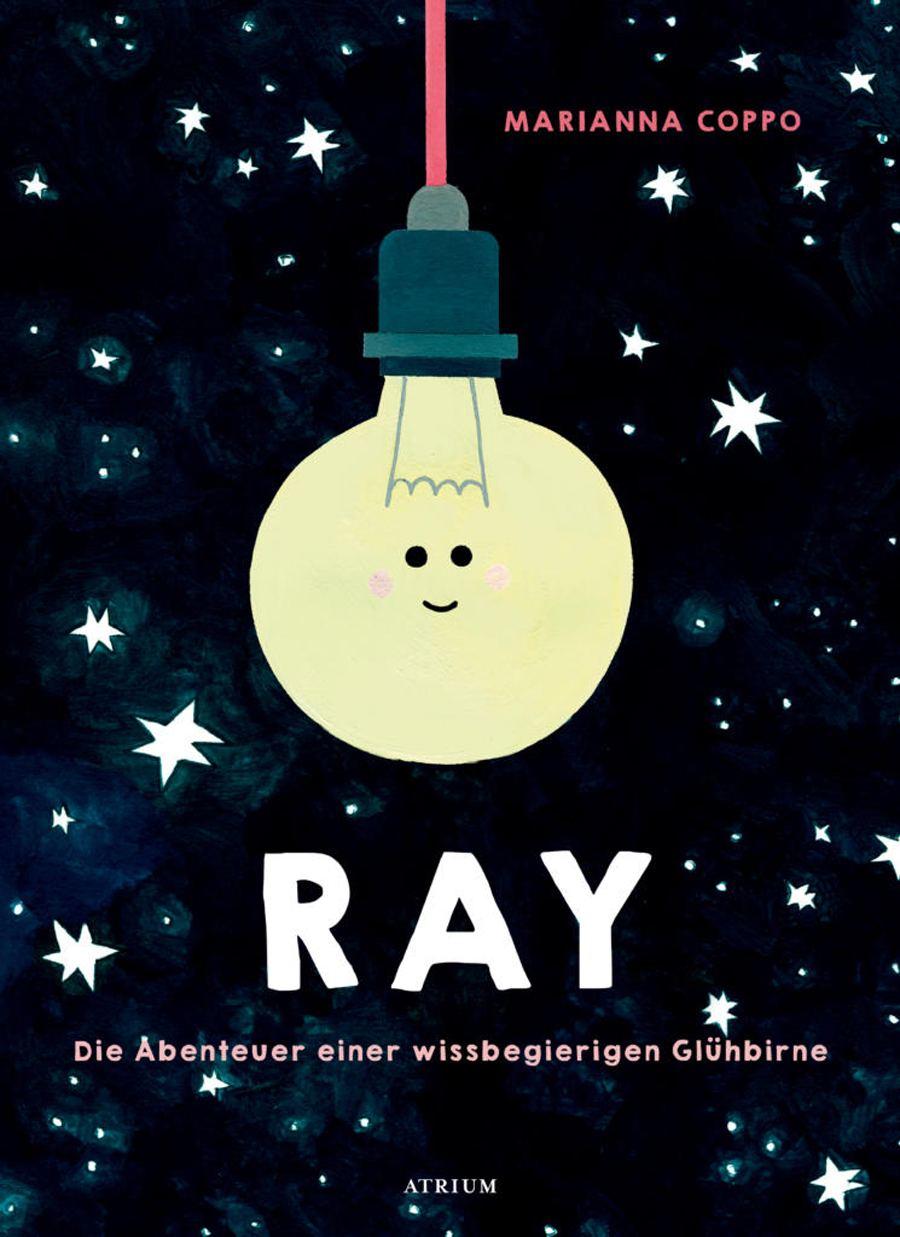 Ray - Die Abenteuer einer wissbegierigen Glühbirne