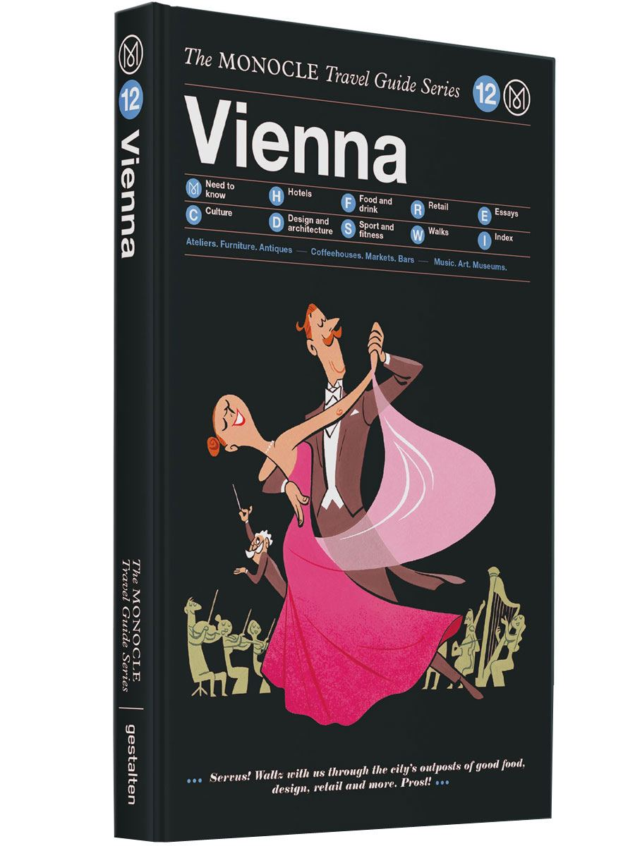 Vienna: The Monocle Travel Guide
