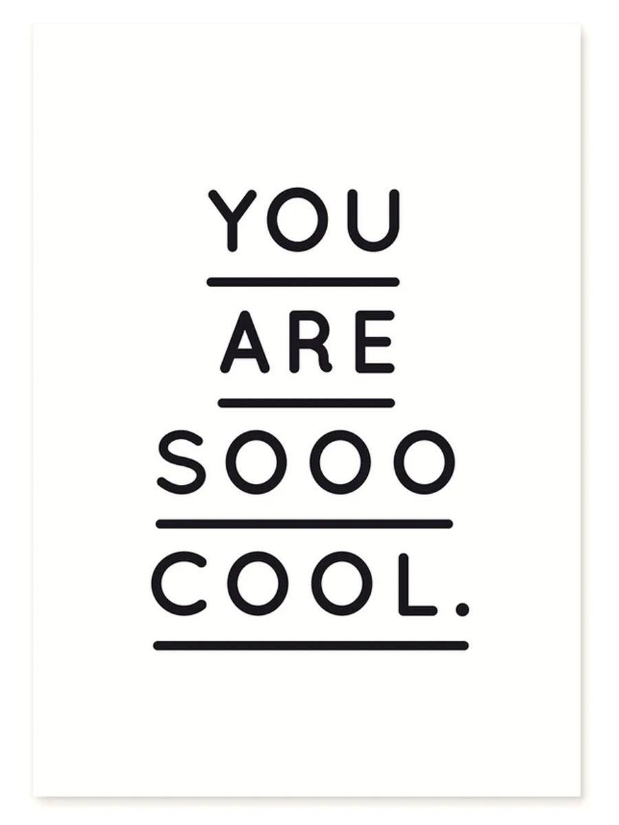 You Are Sooo Cool Postkarte Schwarz