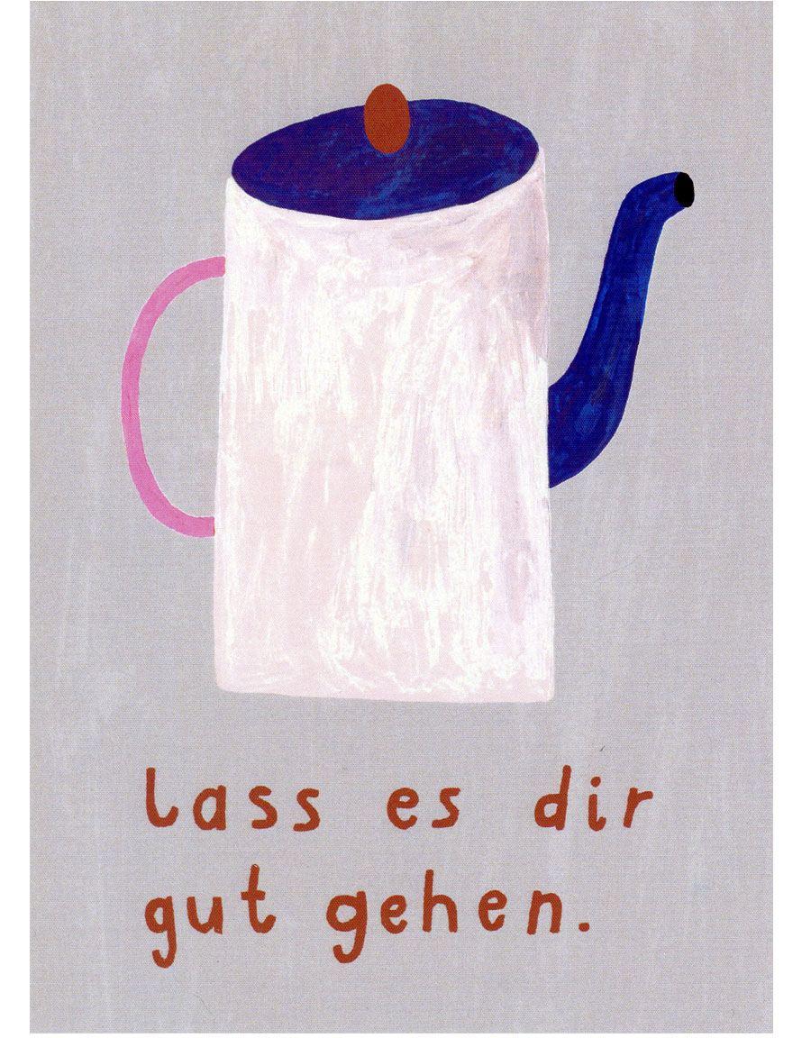 Lass es Dir gut gehen (Teekanne) Postkarte